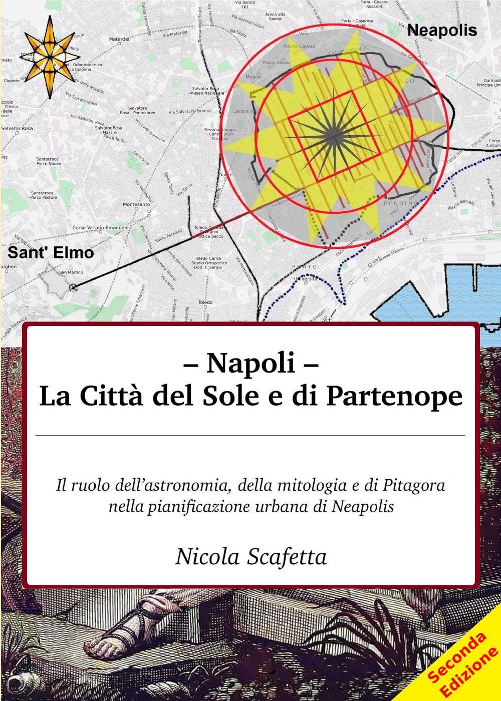 Napoli: la città del Sole e di Partenope