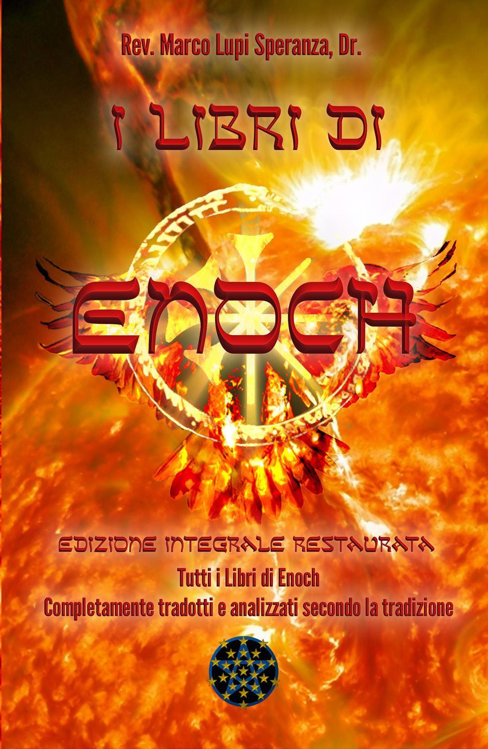 I Libri di Enoch: Edizione integrale restaurata