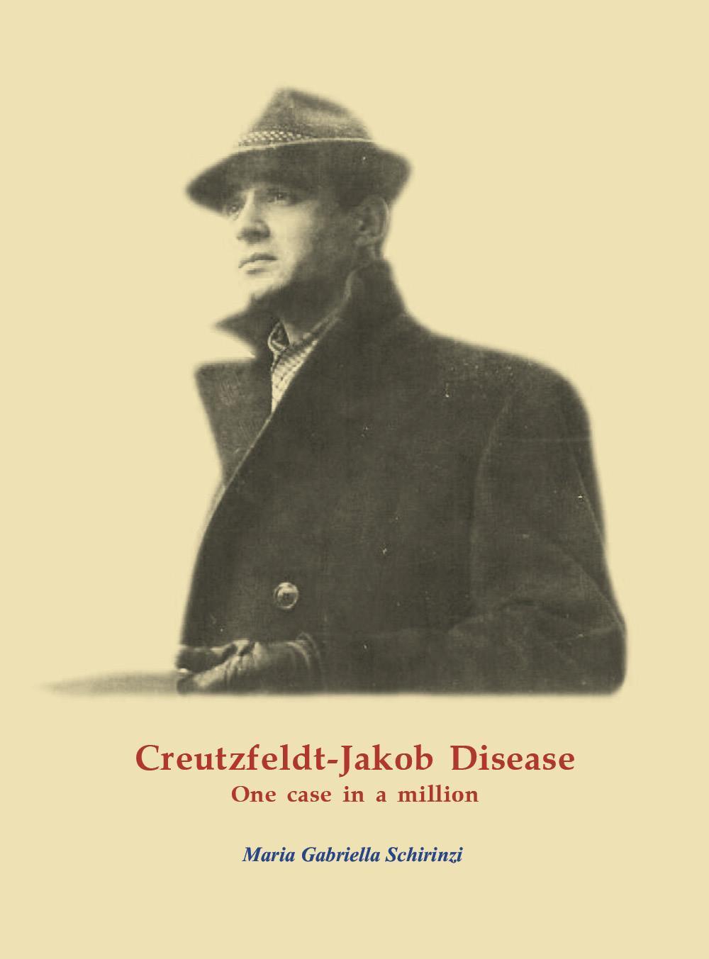 Creutzfeldt-Jakob Disease. One case in a million