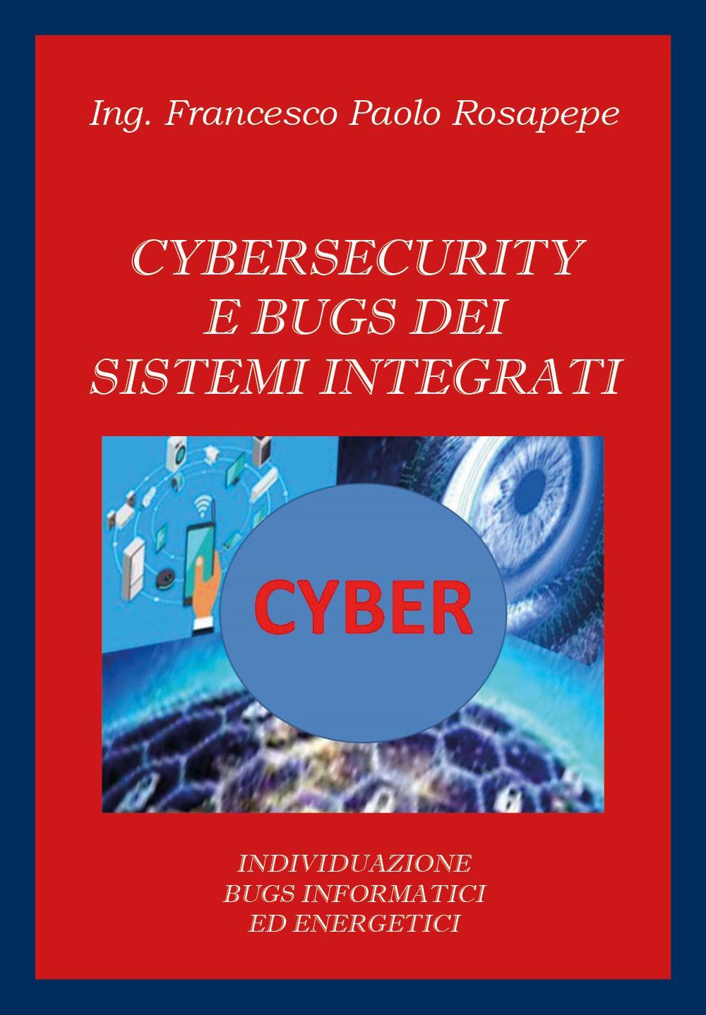Cybersecurity e bugs dei sistemi integrati