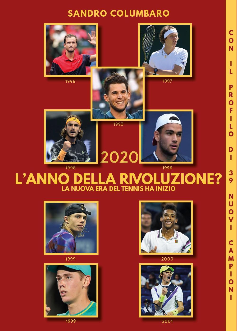 2020 L'anno della rivoluzione? La nuova era del tennis ha inizio