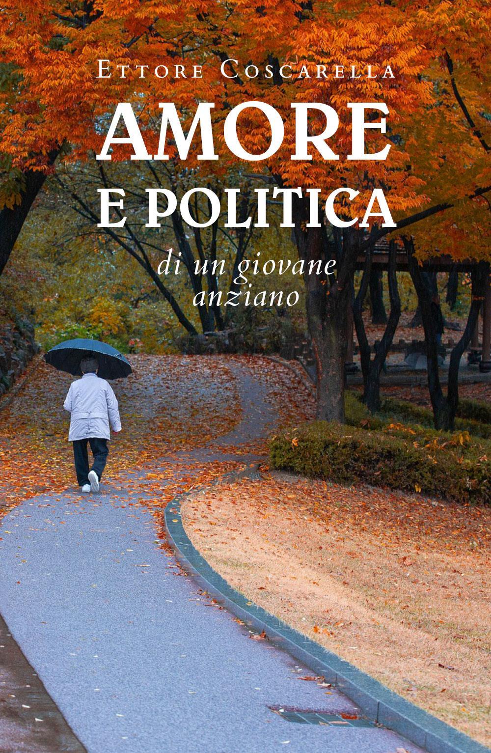 Amore e politica di un giovane anziano