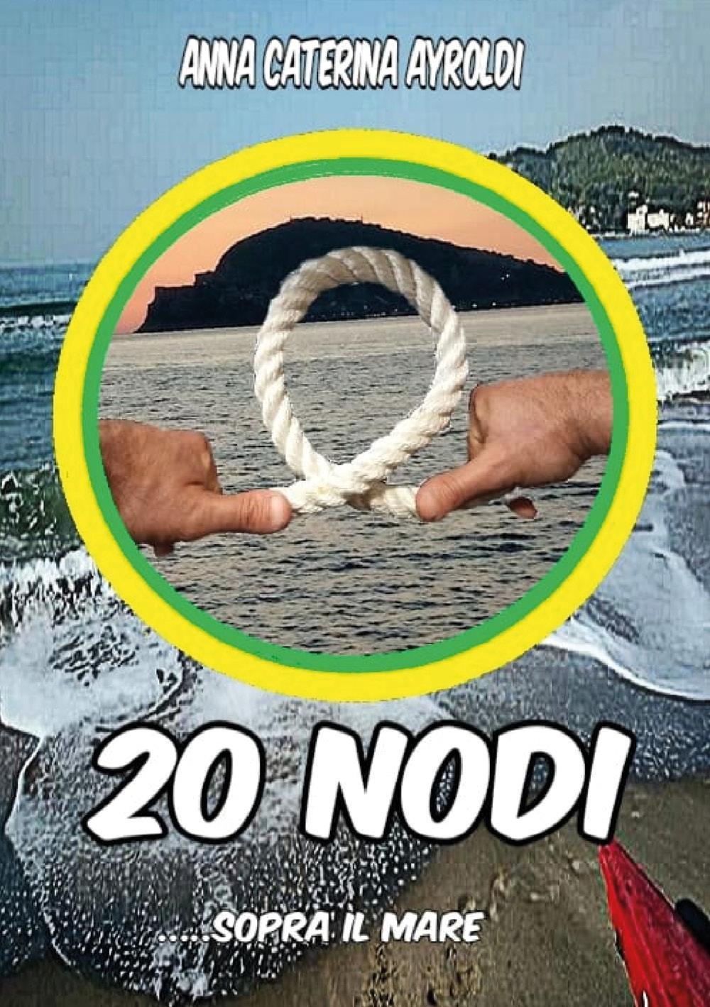 20 nodi sopra il mare