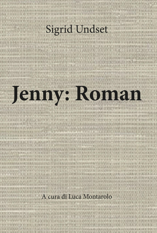 Jenny: Roman  A cura di Luca Montarolo