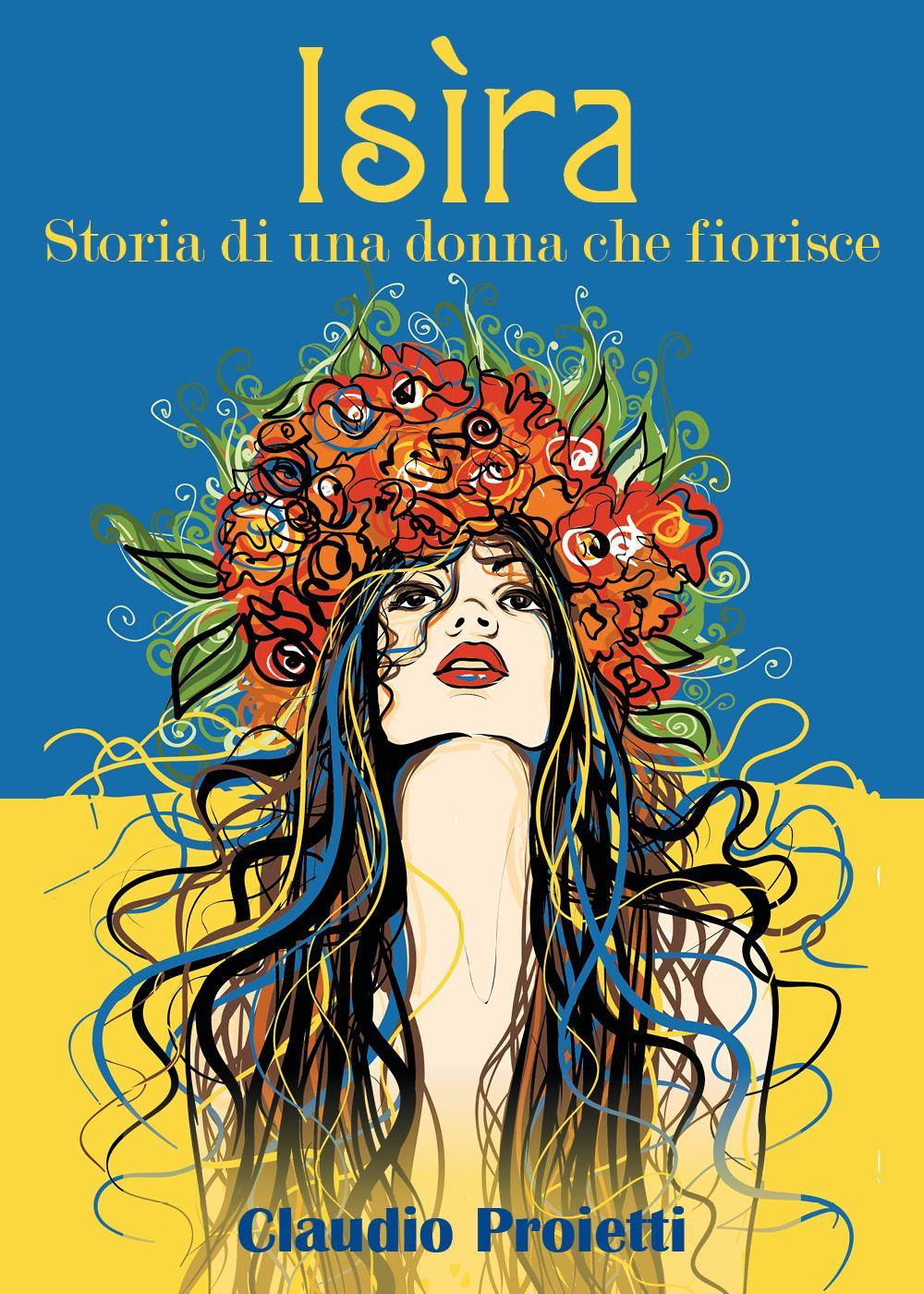 Isìra (storia di una donna che fiorisce)