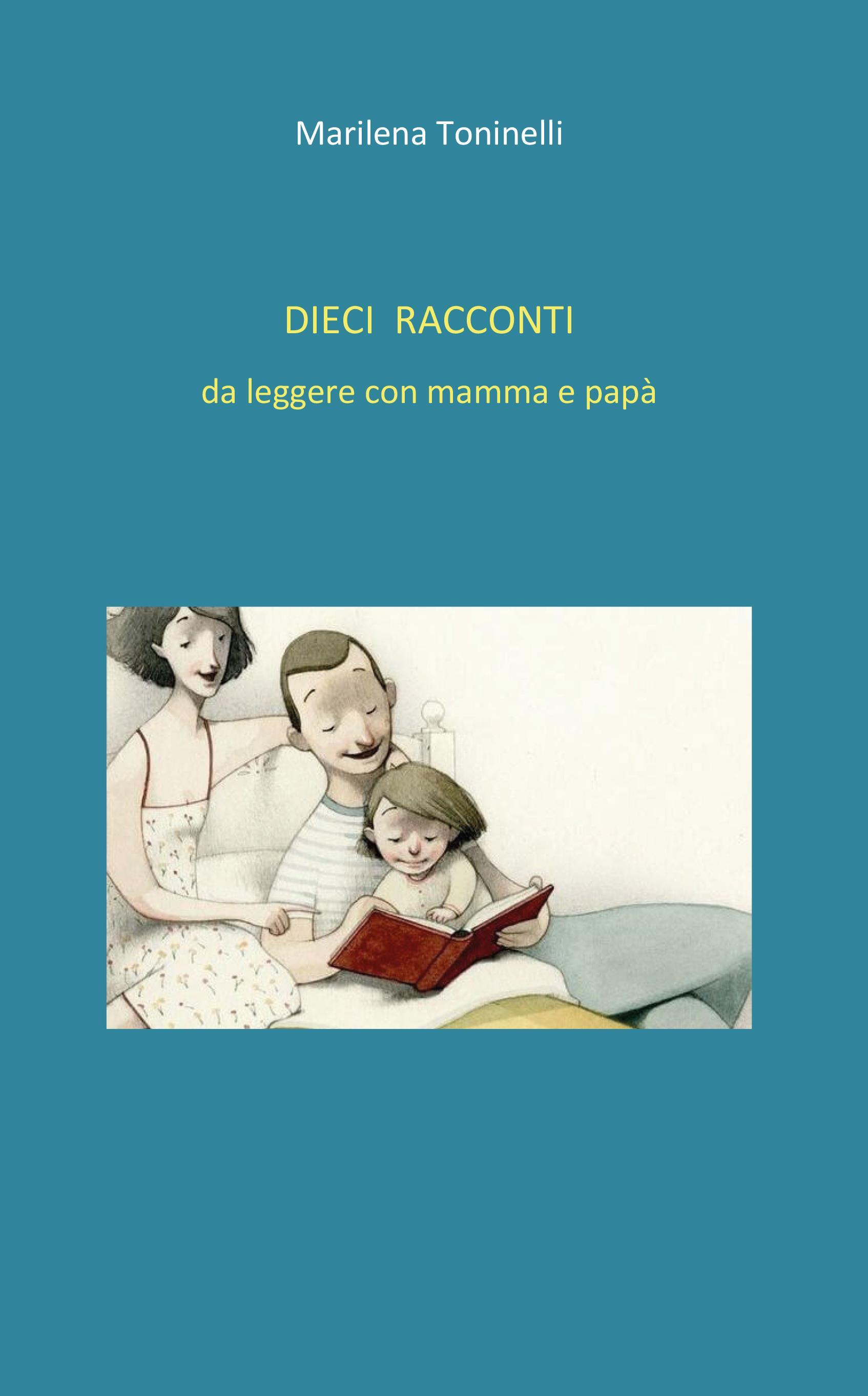 Dieci racconti da leggere con mamma e papà