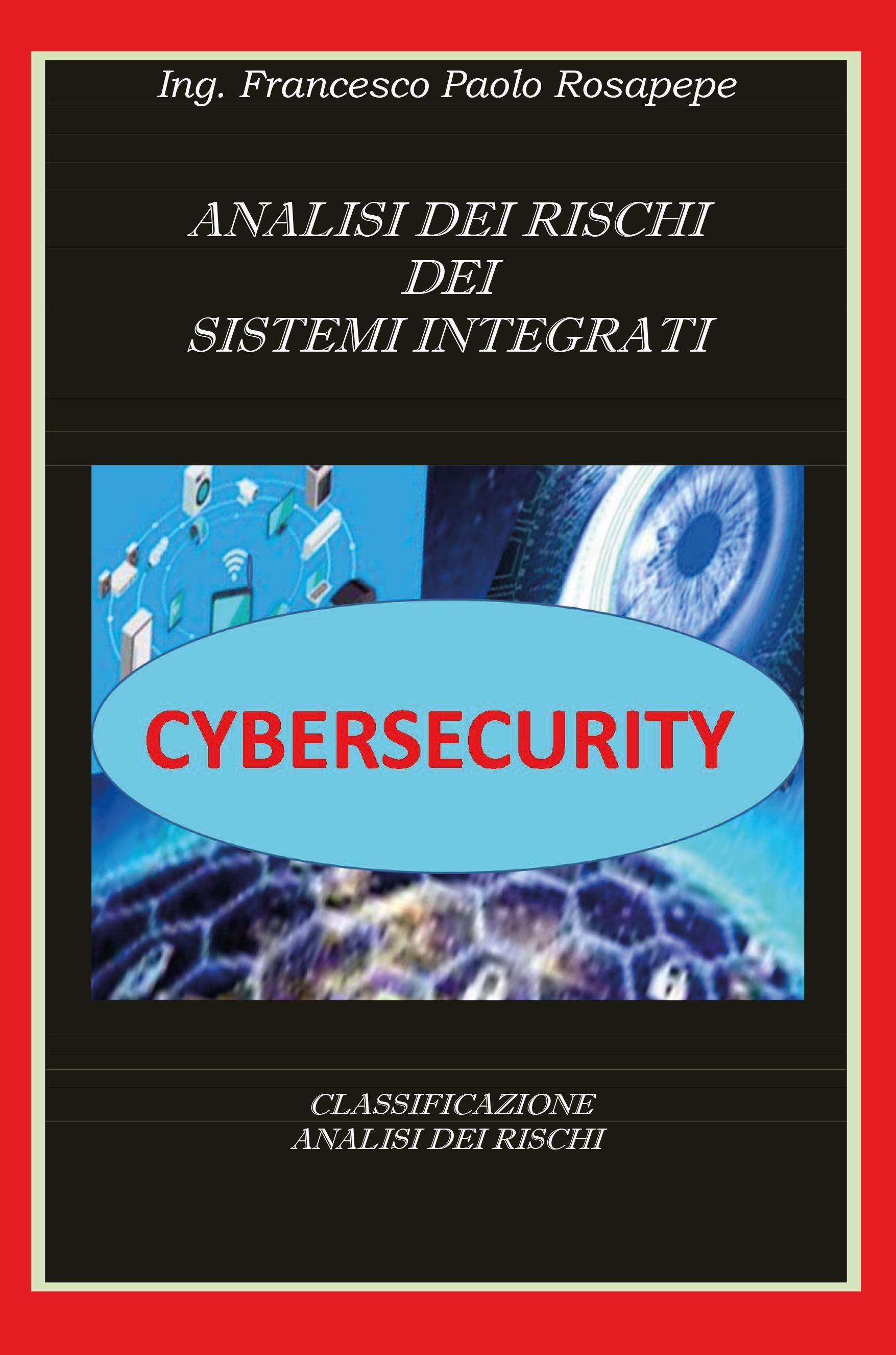 Analisi dei rischi dei sistemi integrati