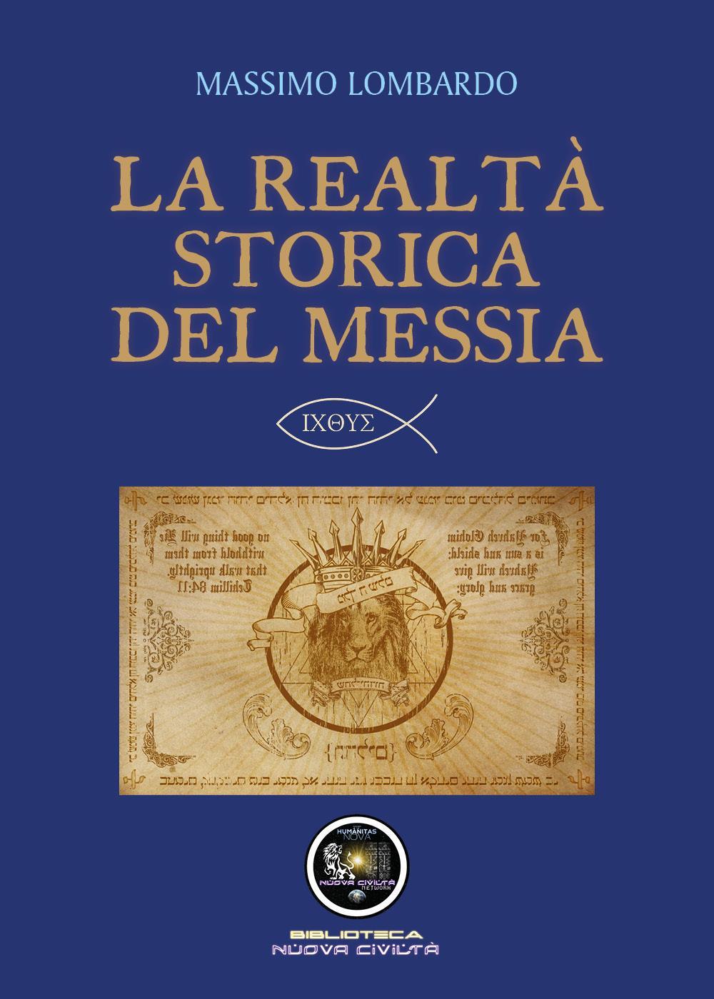 La realtà storica del Messia
