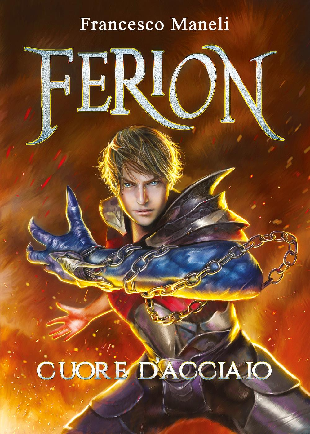 Ferion, cuore d'acciaio