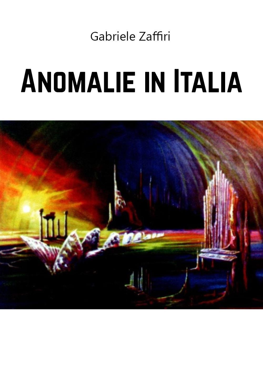 Anomalie in Italia