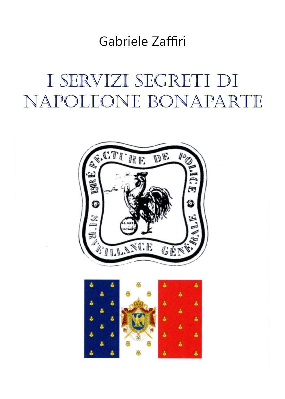 I Servizi Segreti di Napoleone Bonaparte