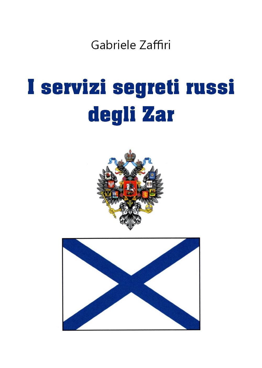 I servizi segreti russi degli Zar