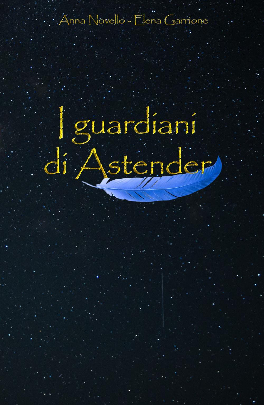 I guardiani di Astender