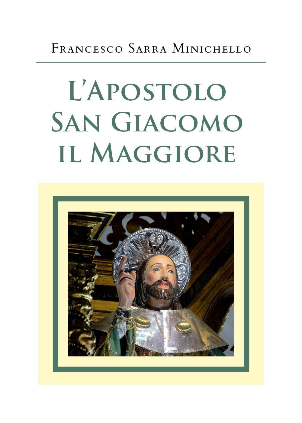 L'Apostolo San Giacomo il Maggiore
