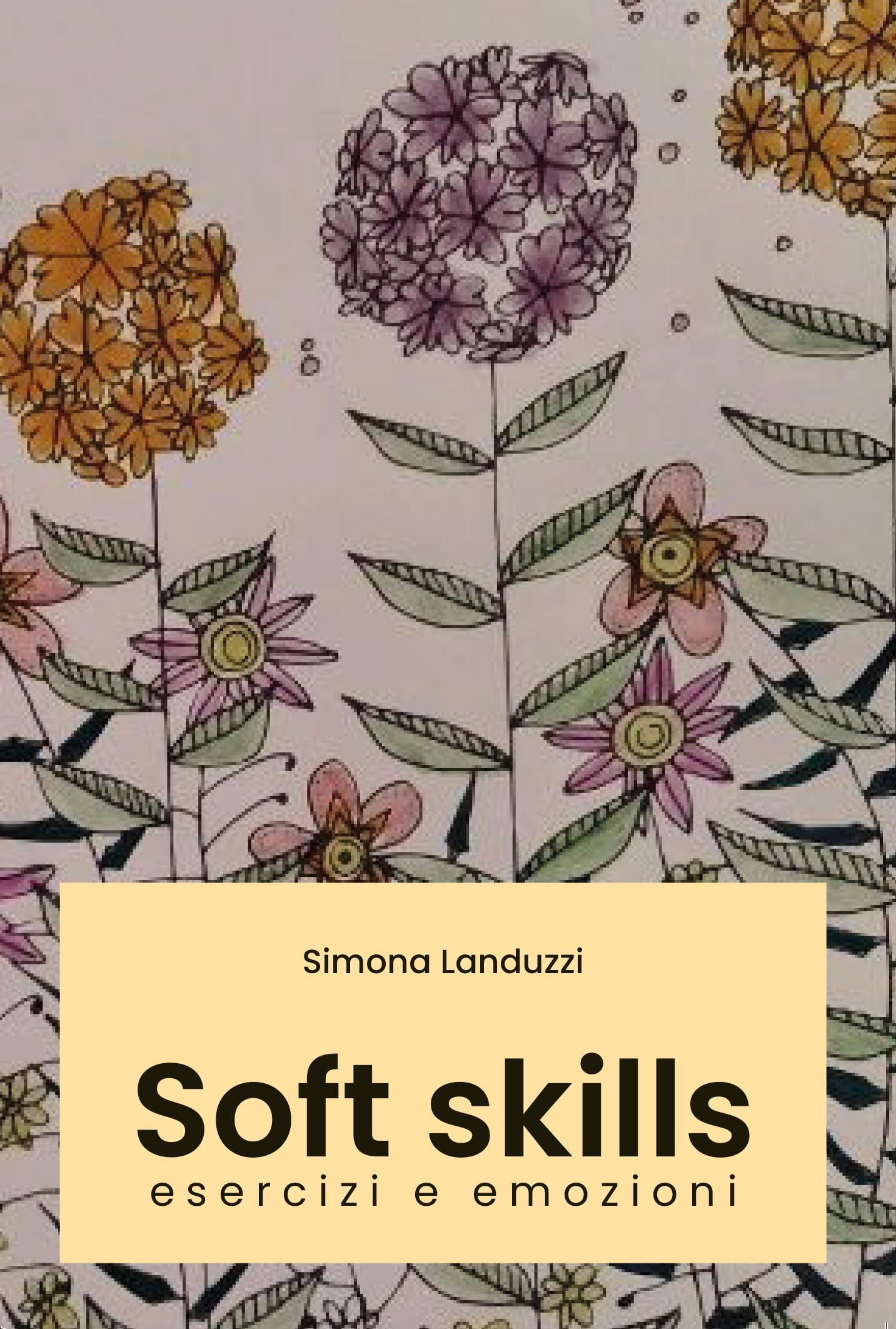 Soft skills: esercizi e emozioni.