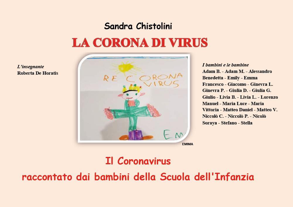 La corona di Virus. Il Coronavirus raccontato dai bambini della Scuola dell'Infanzia