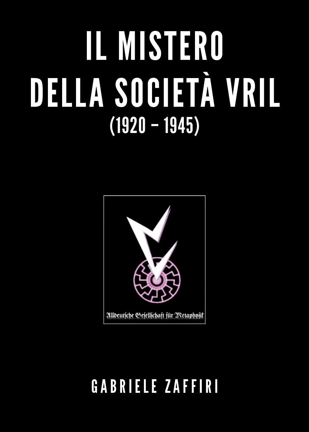 Il mistero della società Vril (1920-1945)