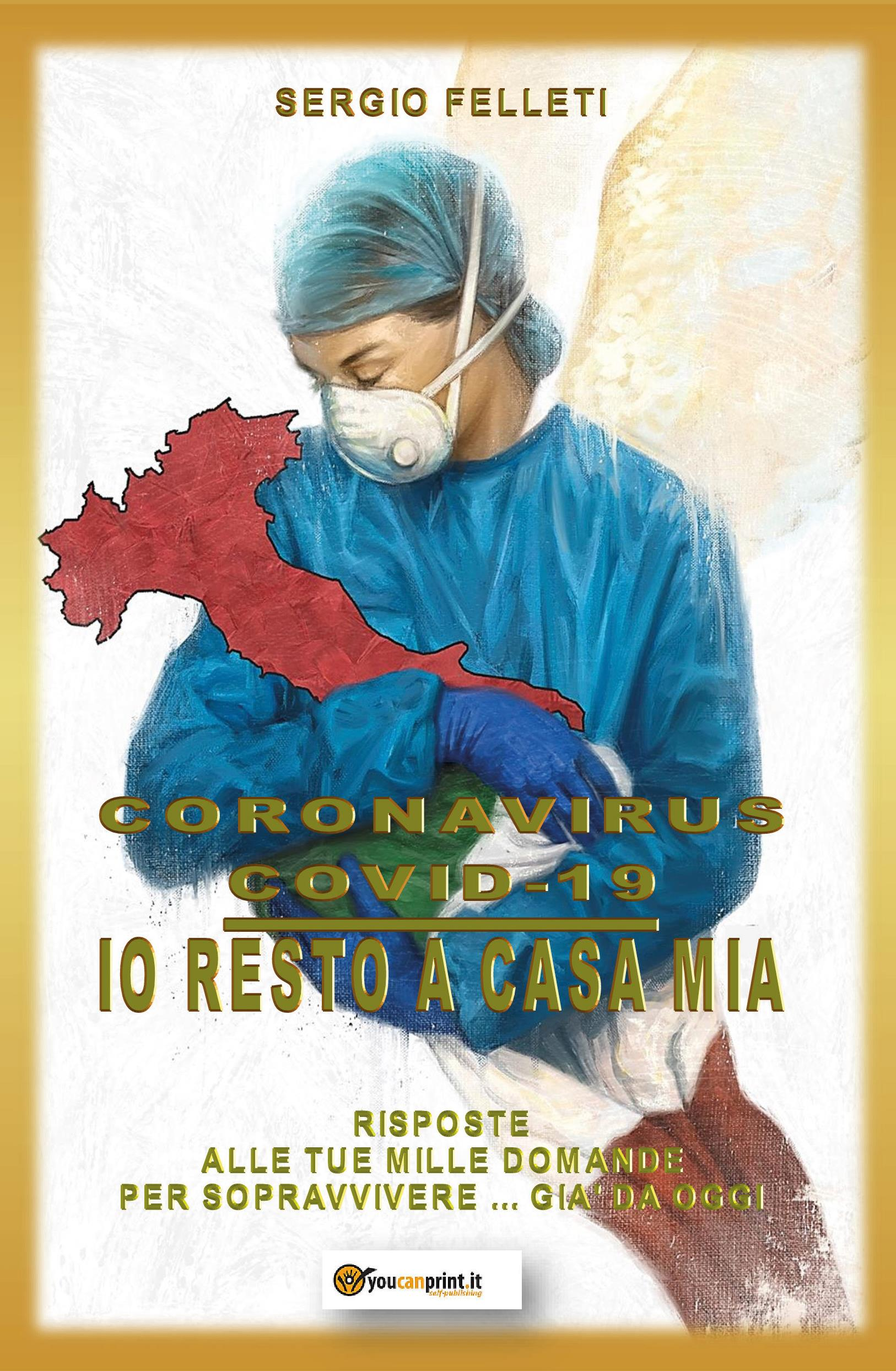 CORONAVIRUS COVID-19 - IO RESTO A CASA MIA