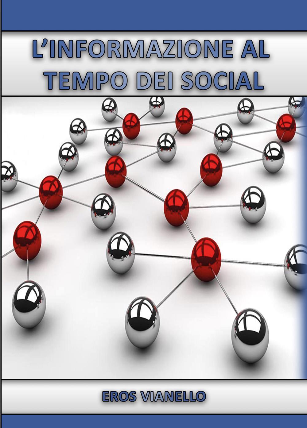 L'informazione al tempo dei social