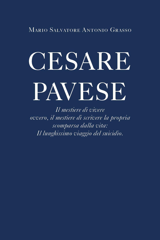 Cesare Pavese Il mestiere di vivere
