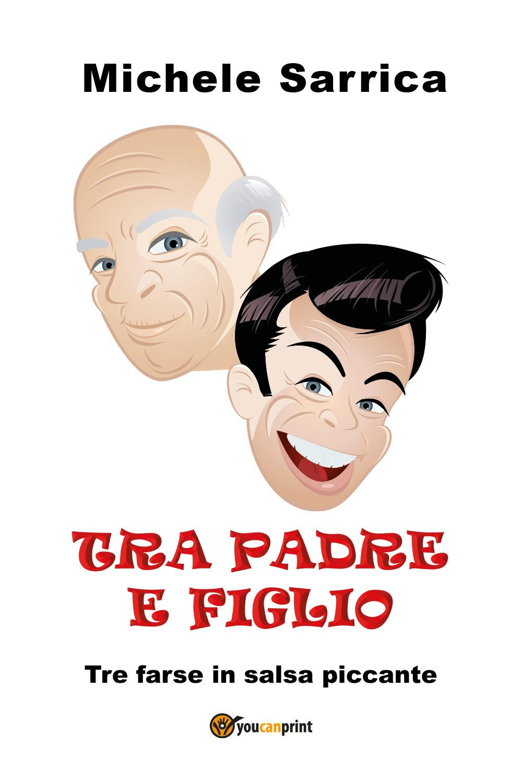 TRA PADRE E FIGLIO