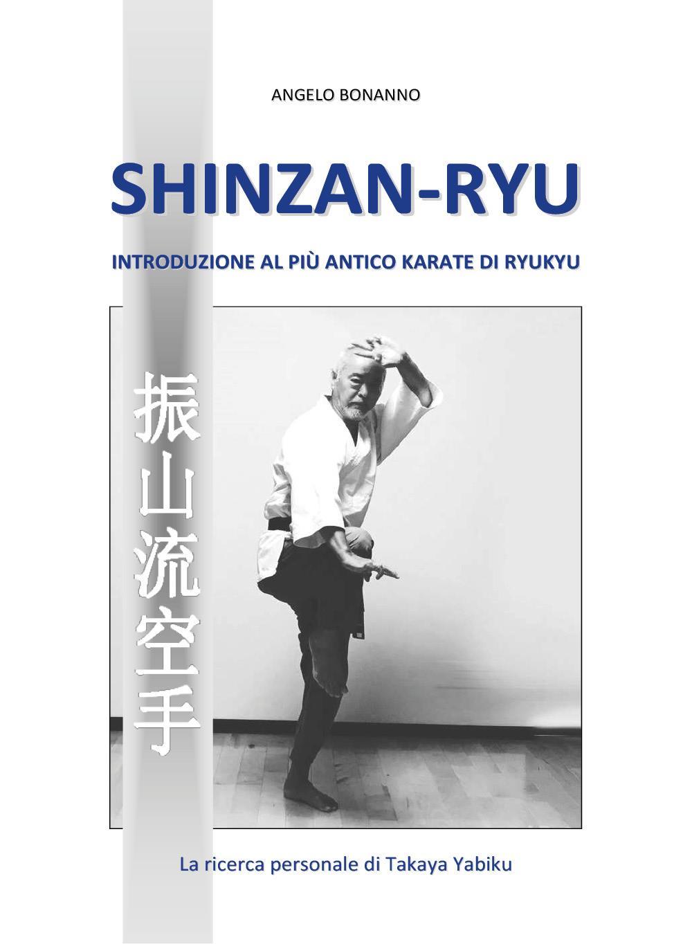 Shinzan-ryu - Introduzione al più antico Karate di Ryukyu