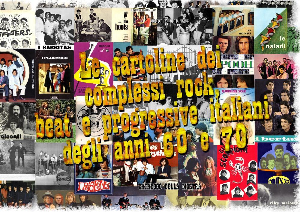 Le cartoline dei complessi rock, beat e progressive italiani degli anni 60 e 70 - Catalogo della mostra.