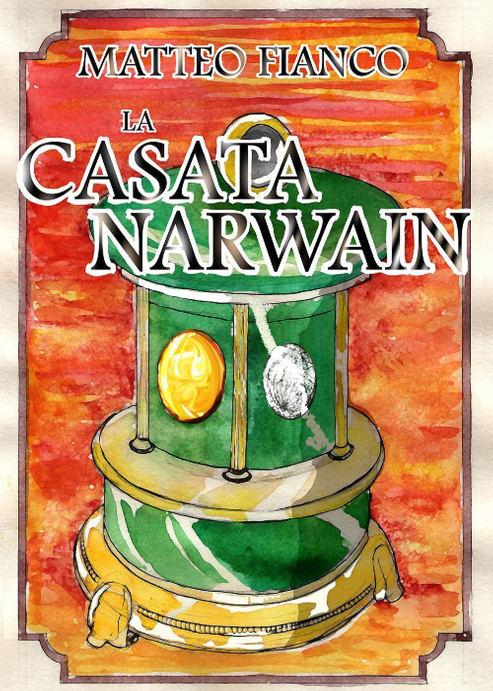 La casata Narwain