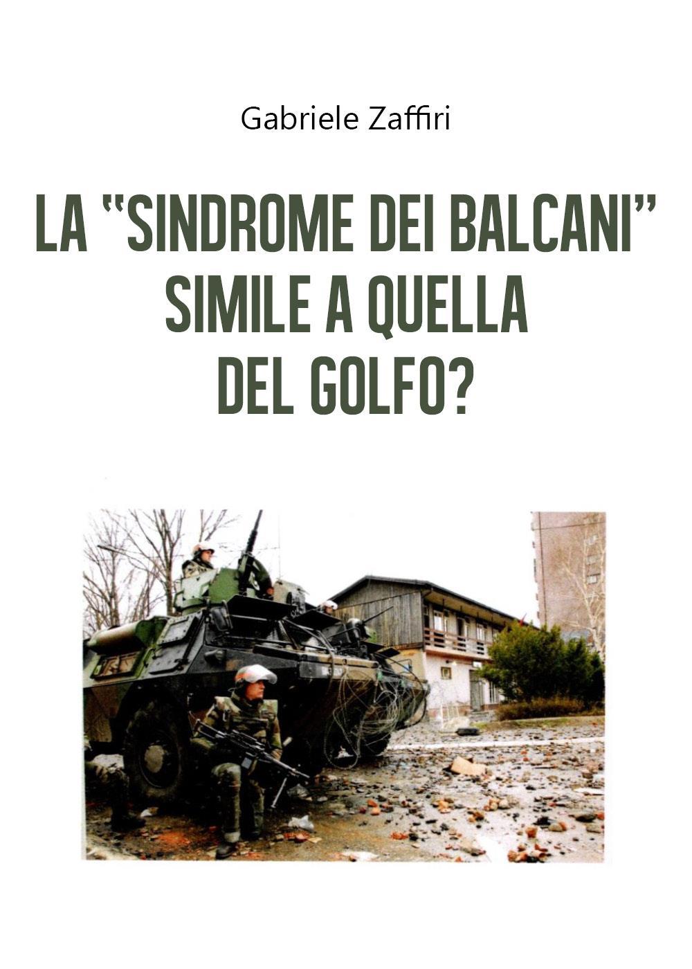 """La """"Sindrome dei Balcani"""" simile a quella del Golfo?"""