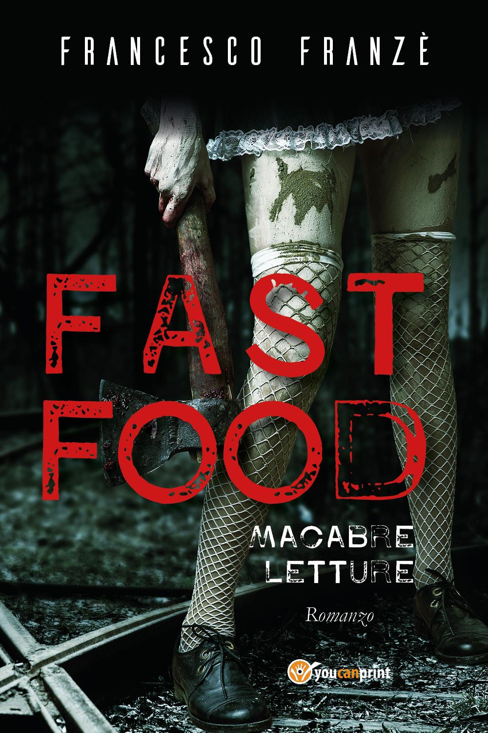 Fast Food. Macabre Letture