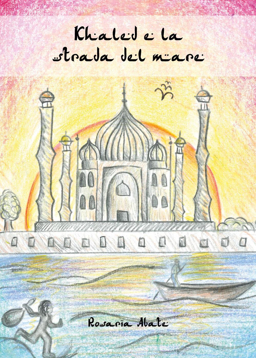 Khaled e la strada del mare
