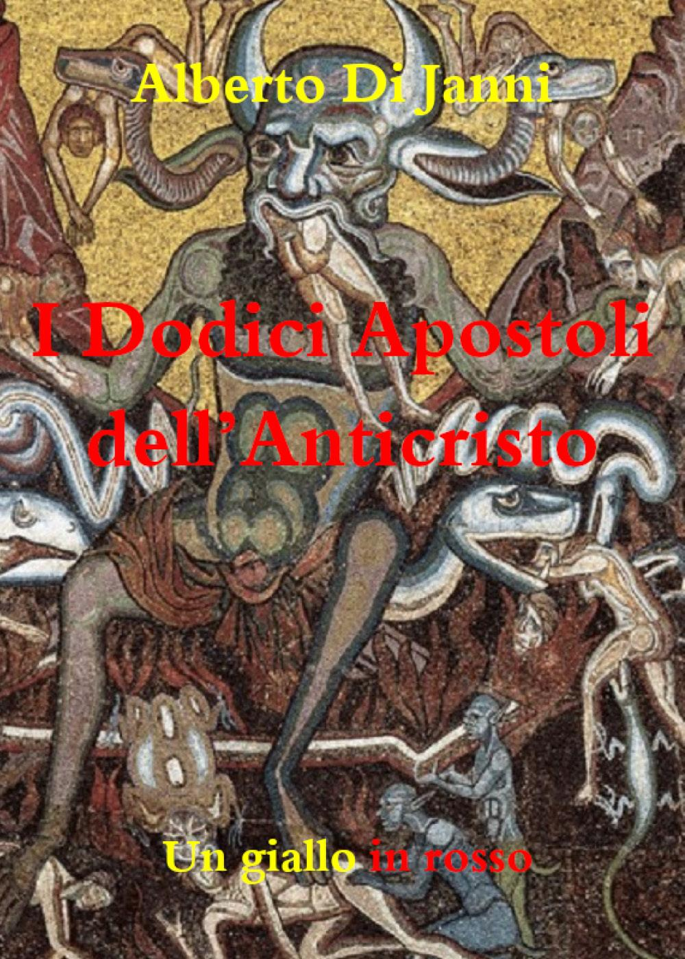 I Dodici Apostoli dell'Anticristo