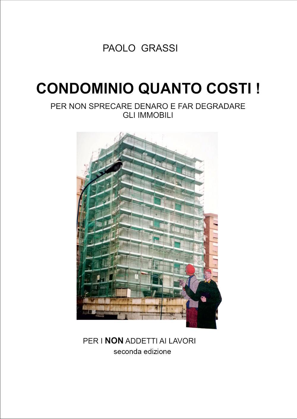 Condominio quanto costi!