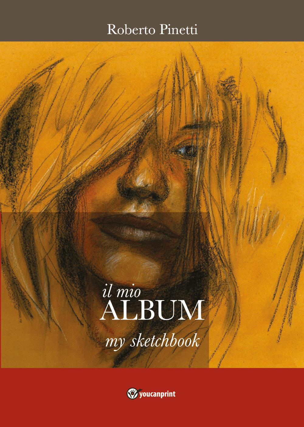 il mio ALBUM - my Sketchbook