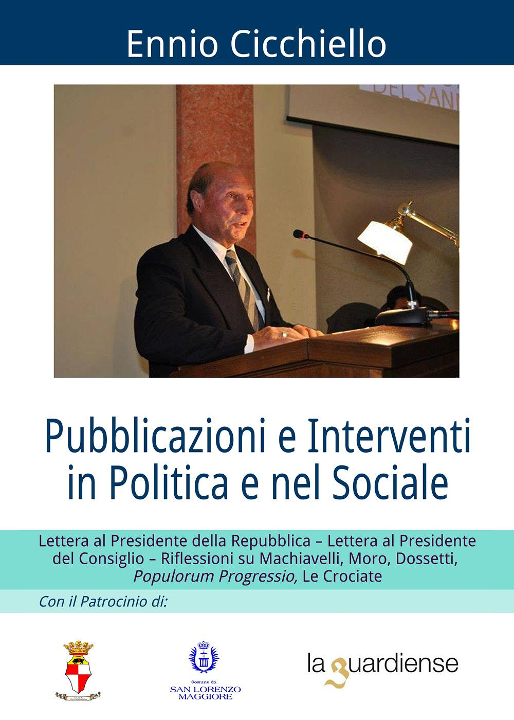 Pubblicazioni e interventi in politica e nel sociale