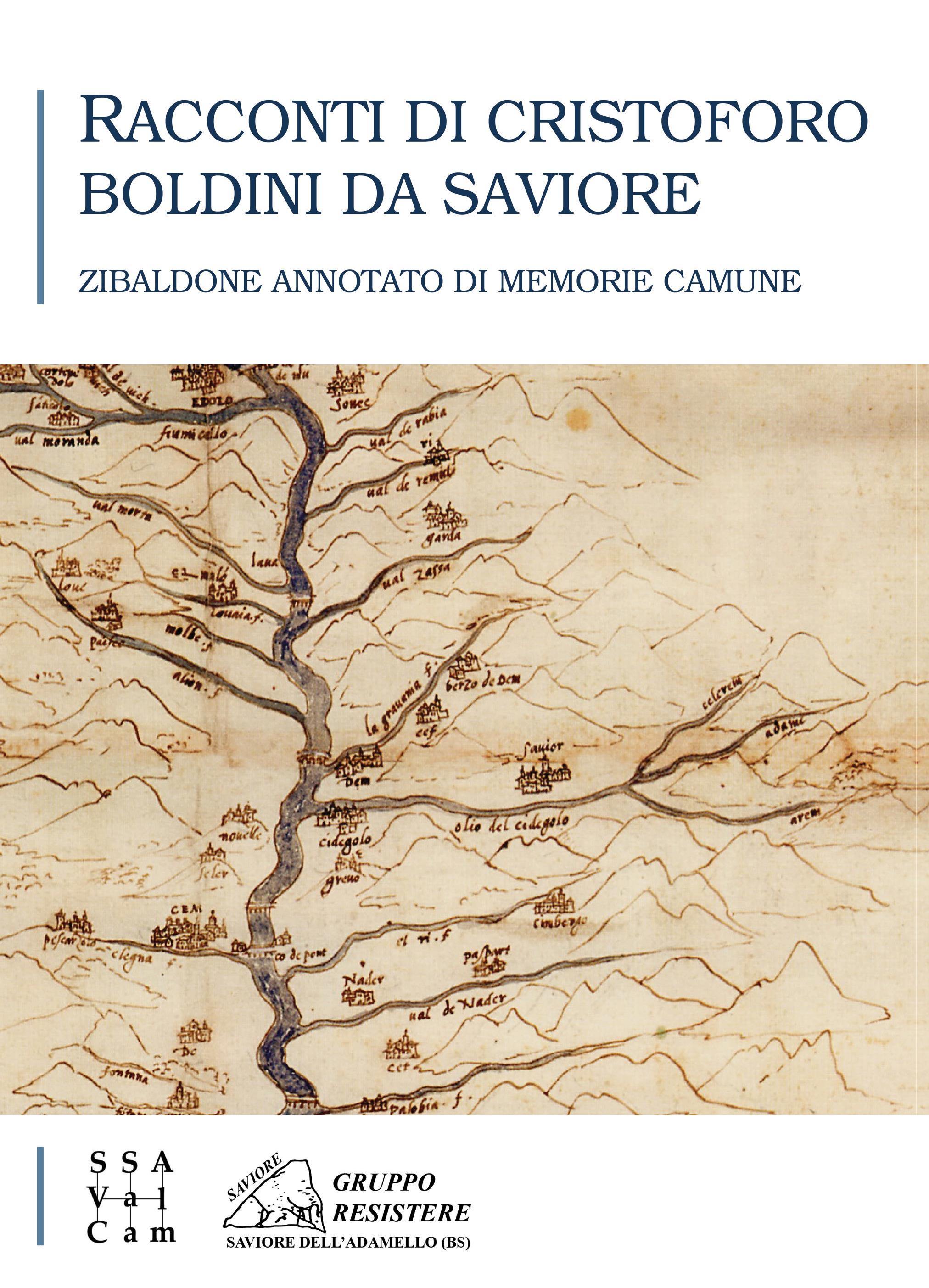 Racconti di Cristoforo Boldini da Saviore