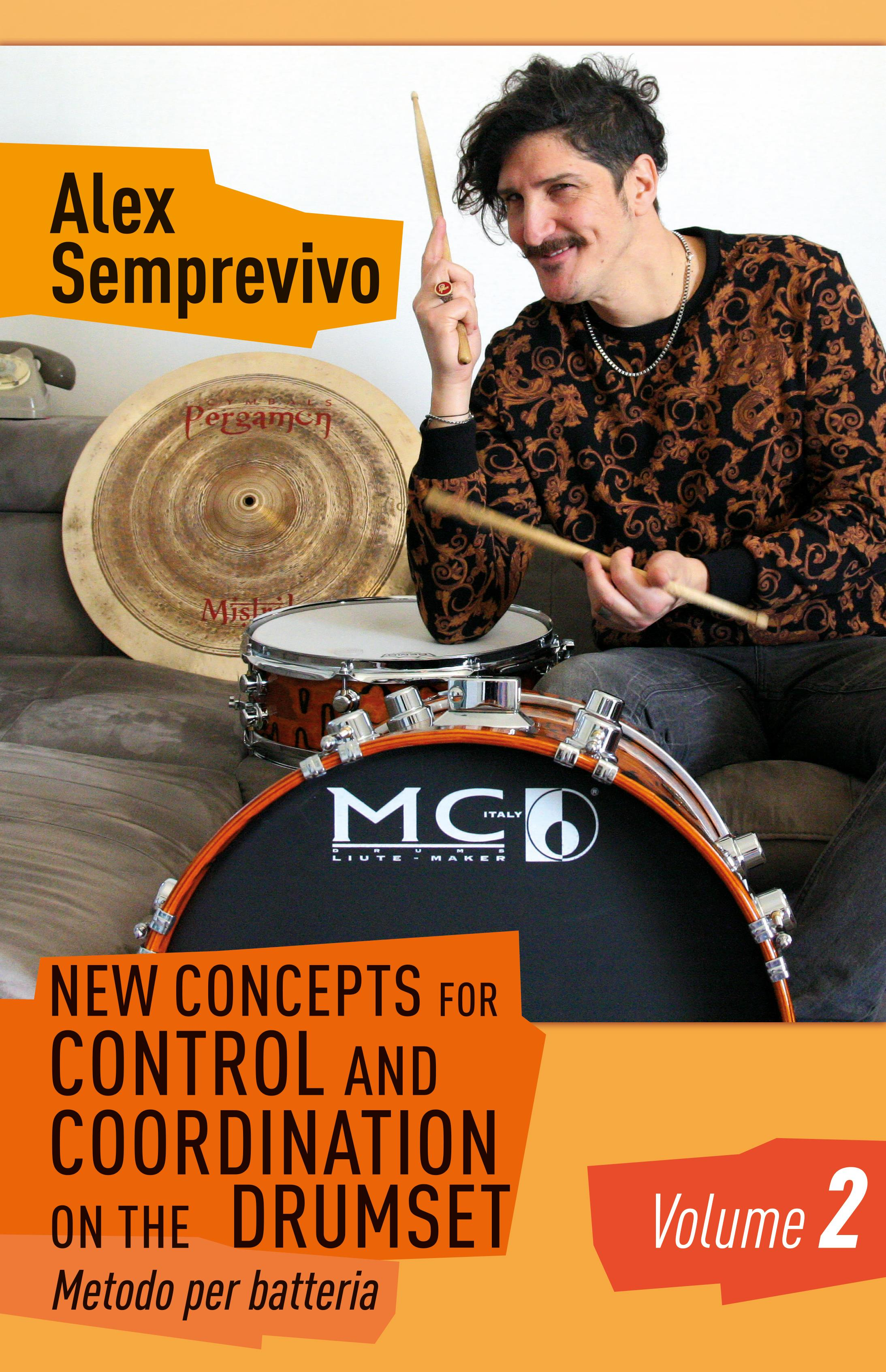 New Concepts for Control and Coordination on the Drumset Vol.2