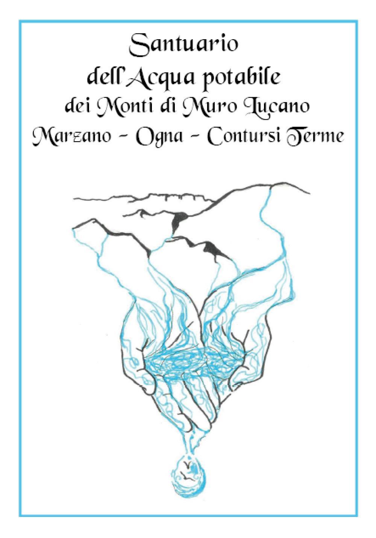 Santuario dell'acqua potabile dei Monti di Muro Lucano, Marzano, Ogna, Contursi Terme
