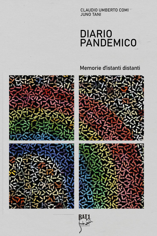 Diario Pandemico - memorie d'istanti distanti