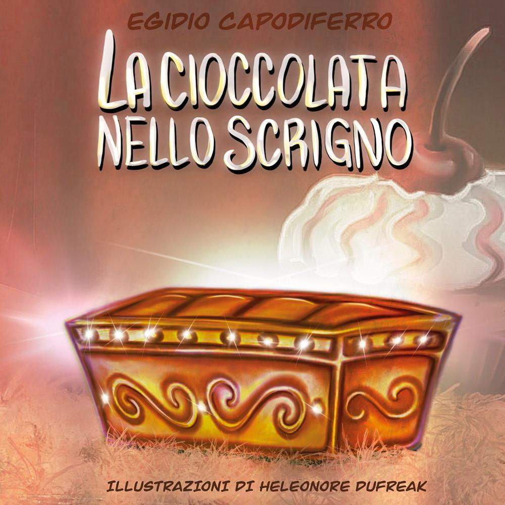 La cioccolata nello scrigno