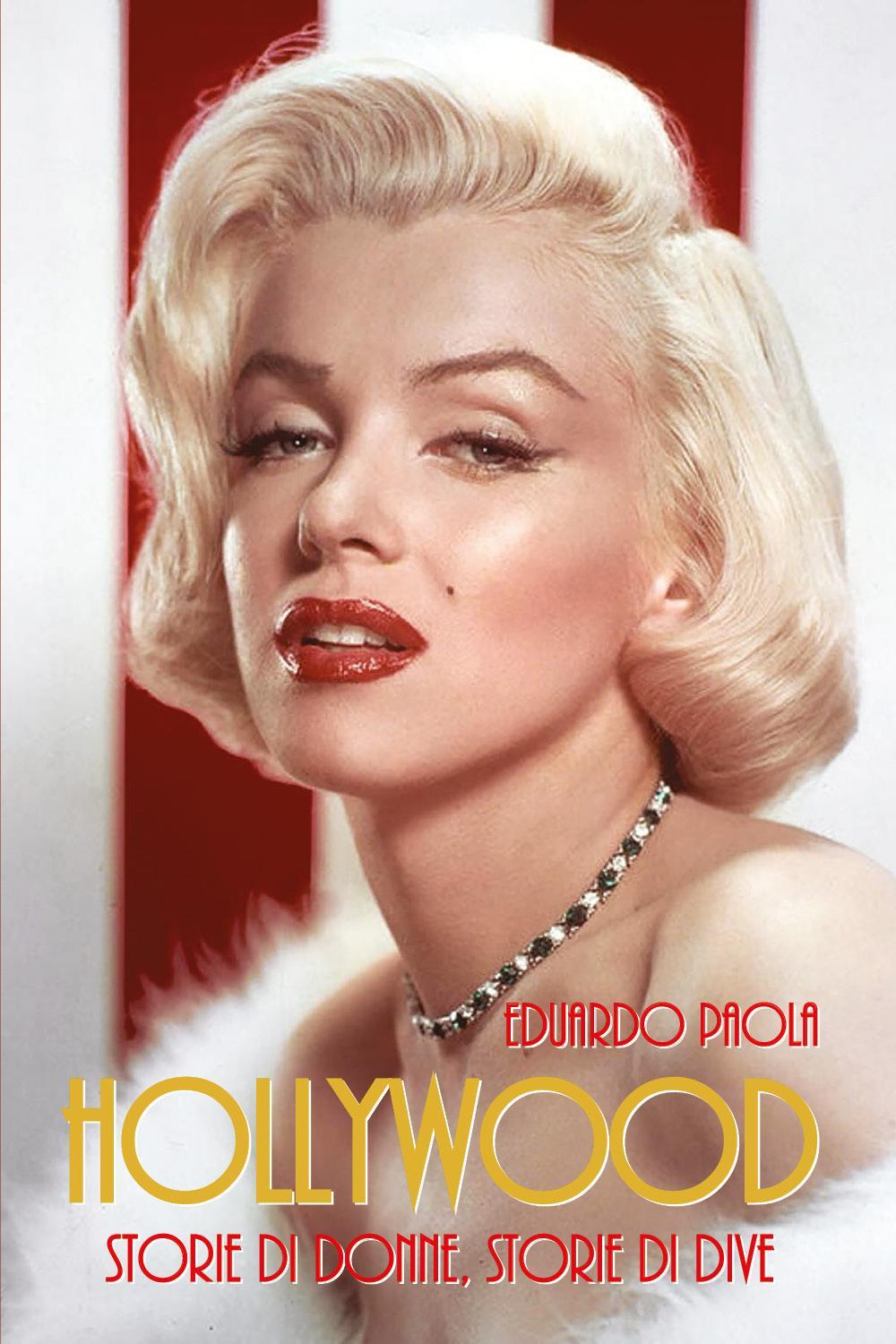 HOLLYWOOD - storie di donne, storie di dive
