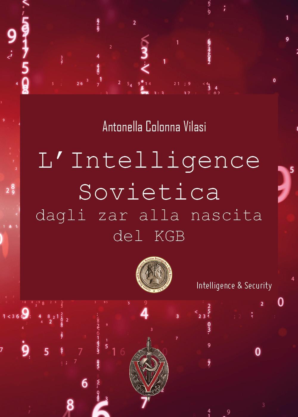 L'Intelligence sovietica dagli Zar alla nascita del KGB