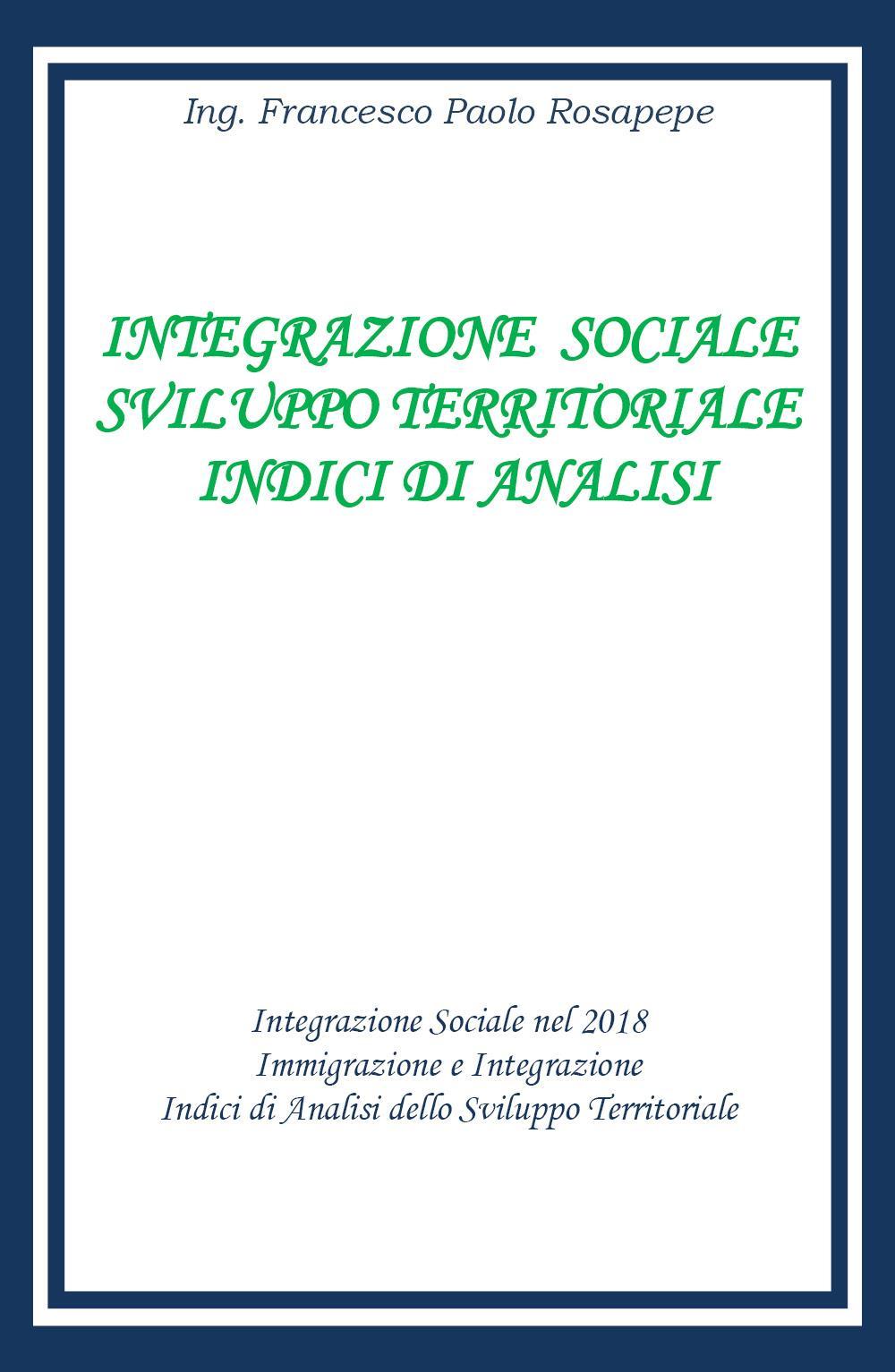 Integrazione Sociale e sviluppo territoriale indici di analisi