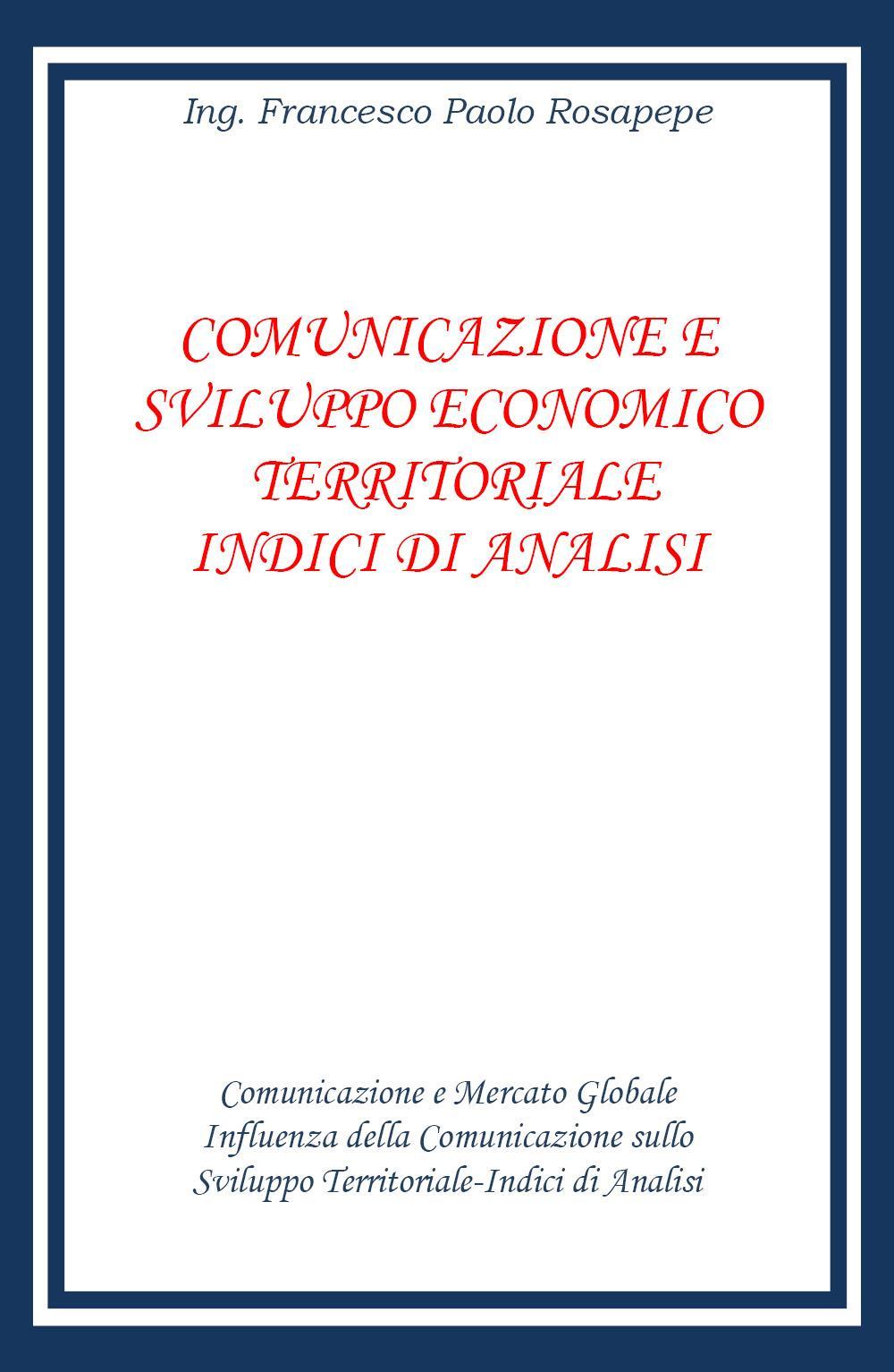 Comunicazione e sviluppo territoriale indici di analisi