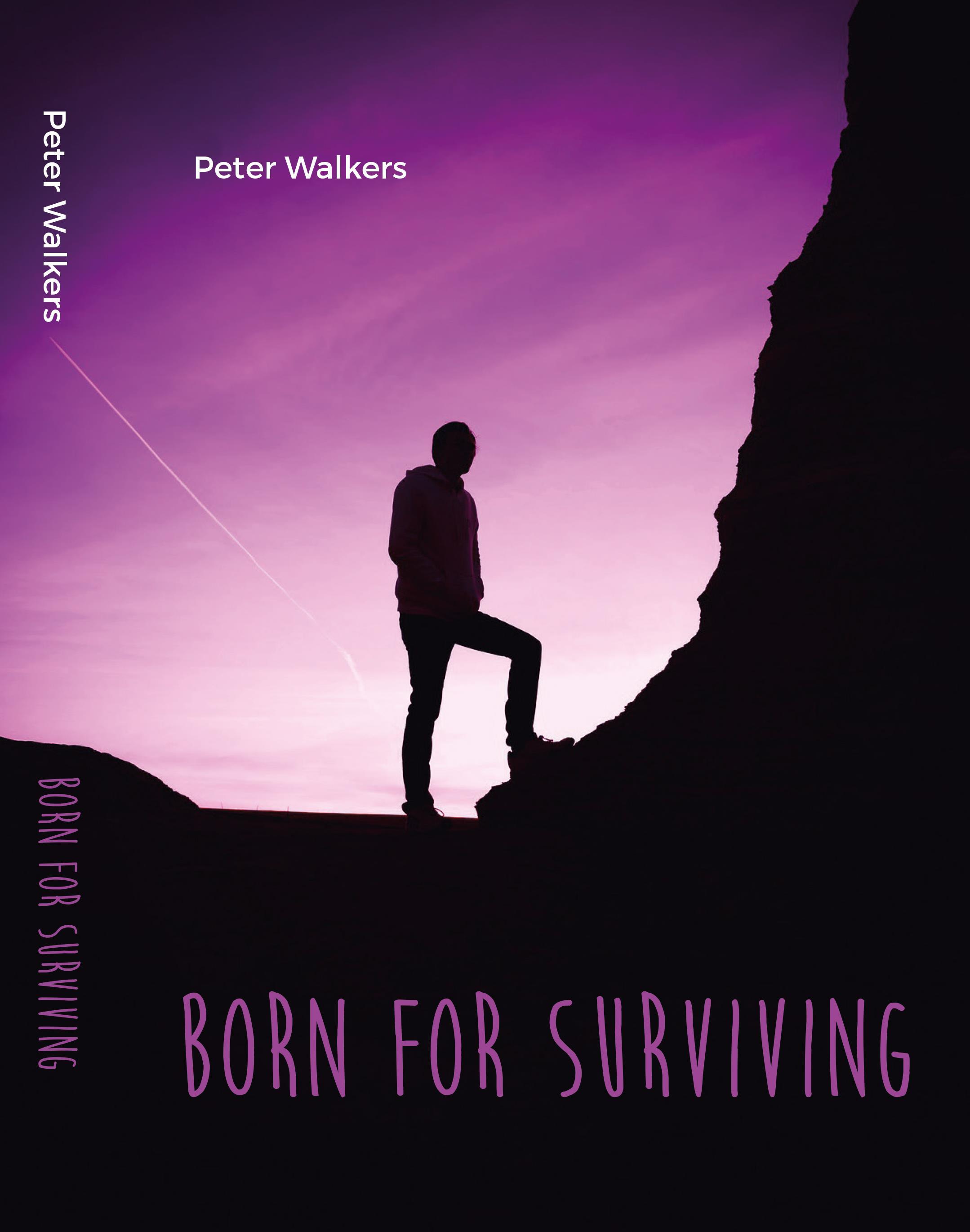 Born for surviving