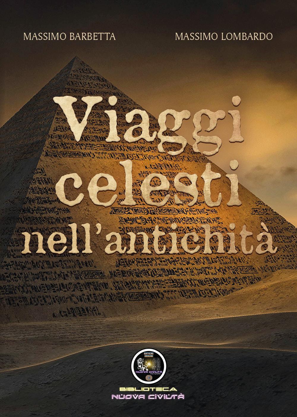 Viaggi Celesti nell'Antichità