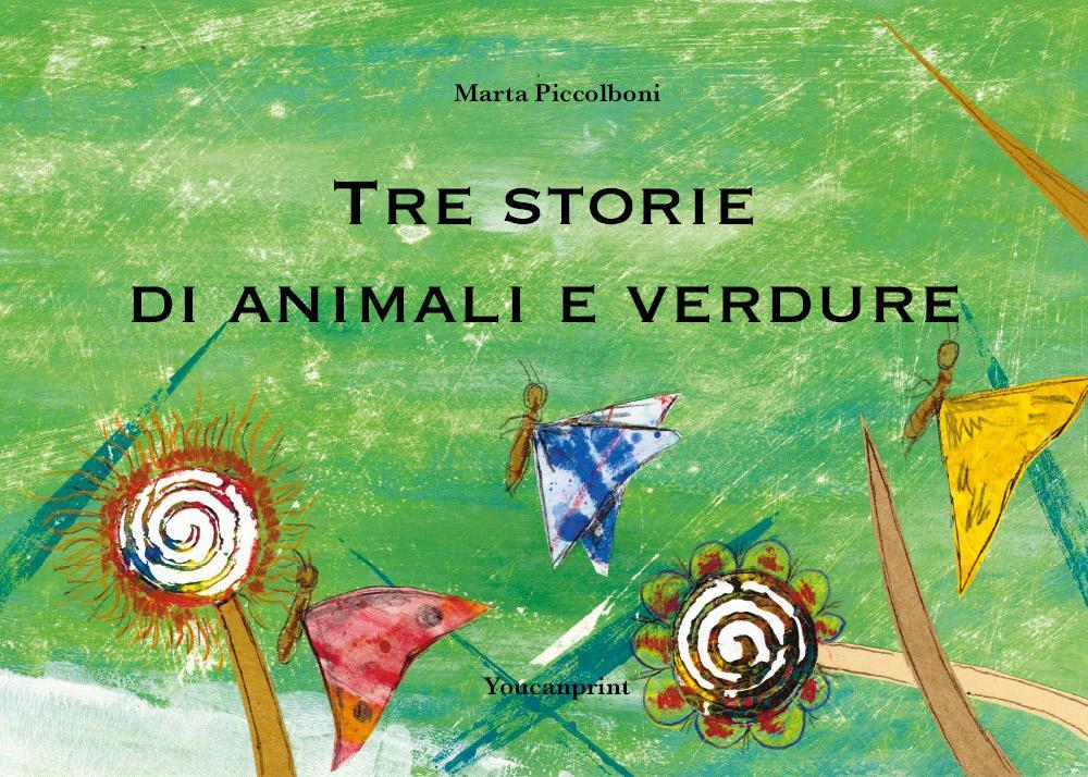 Tre storie di animali e verdure