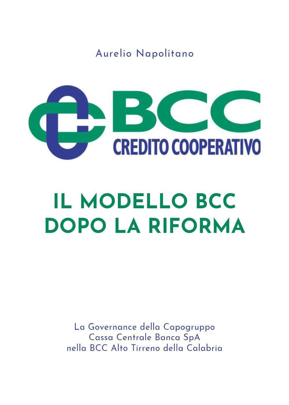 Il modello BCC dopo la Riforma