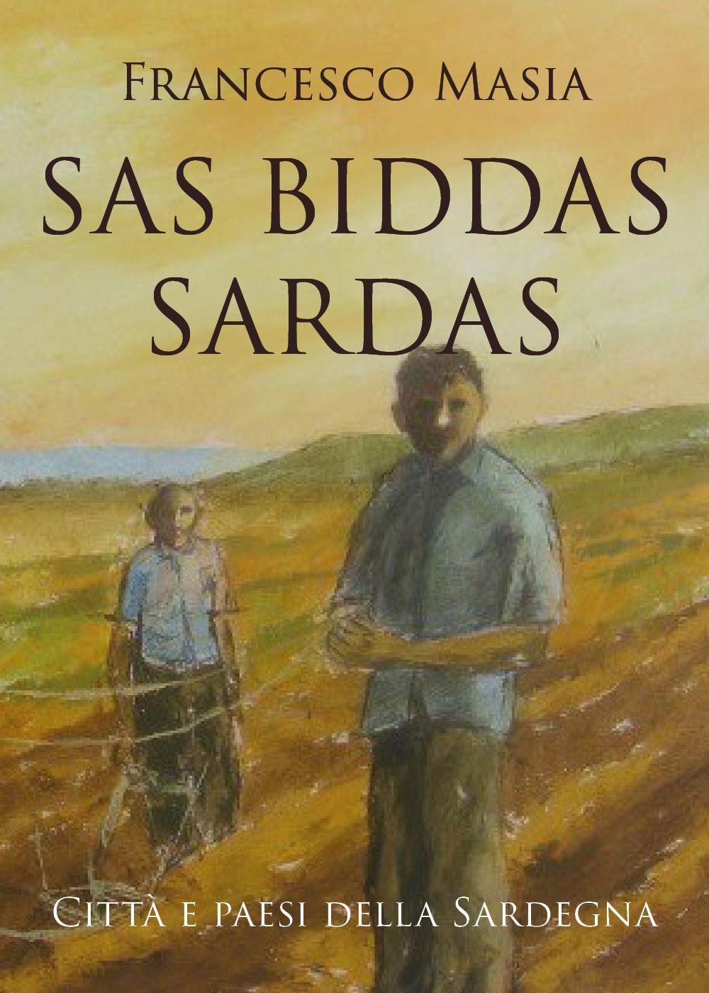 """SAS BIDDAS SARDAS""""- """"Città e paesi della Sardegna"""