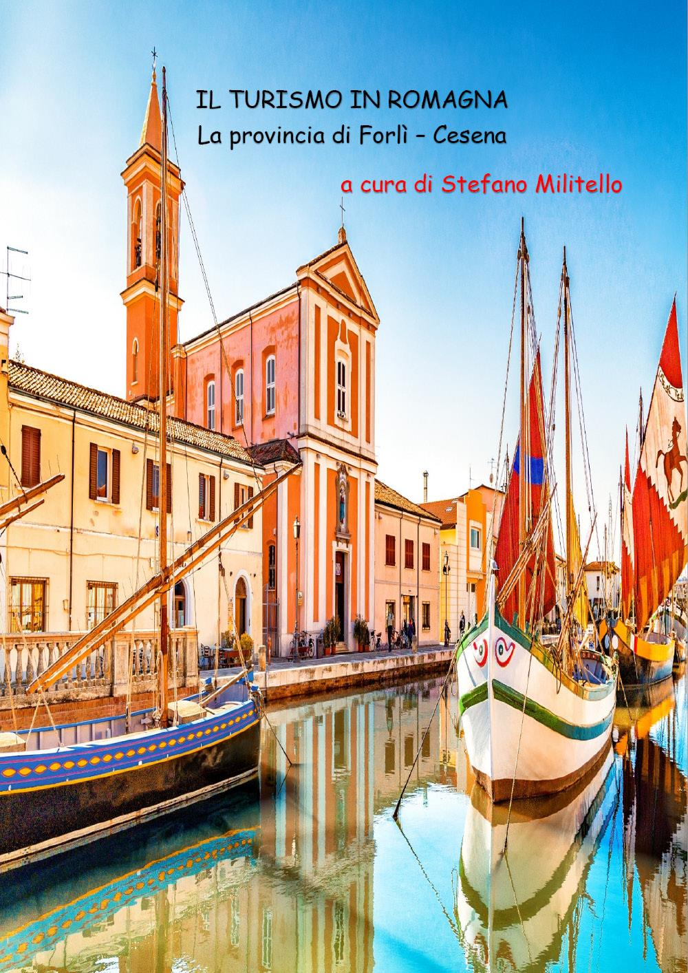 Il turismo in Romagna. La provincia di Forlì - Cesena. Seconda edizione